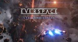 Everspace Stellar Edition