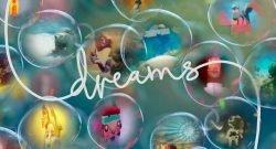 Dreams presenta un primer vídeo de una serie